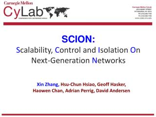 SCION: S calability,  C ontrol and  I solation  O n Next-Generation  N etworks