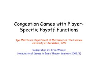 Congestion Games with Player-Specific Payoff Functions