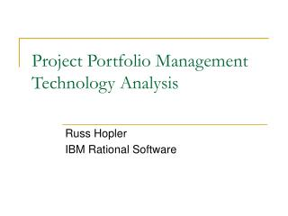Project Portfolio Management Technology Analysis