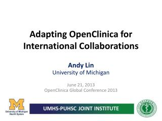 Adapting OpenClinica for International Collaborations