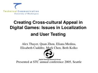Creating Cross-cultural Appeal in Digital Games: Issues in Localization and User Testing