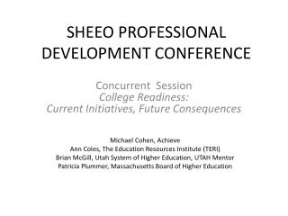 SHEEO PROFESSIONAL DEVELOPMENT CONFERENCE