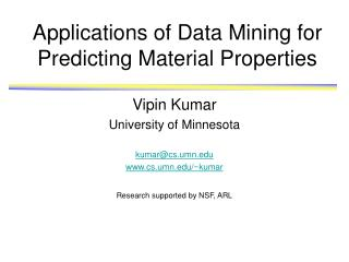 Applications of Data Mining for Predicting Material Properties