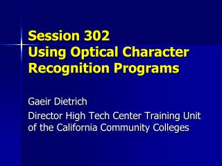 Session 302 Using Optical Character Recognition Programs