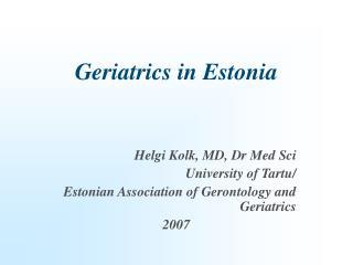 Geriatrics in Estonia
