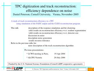 Previous presentations:     * LCWS meeting in Paris,           19-Apr-2004