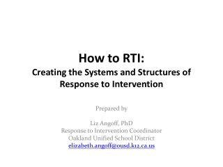 How to RTI: Creating the Systems and Structures of Response to Intervention
