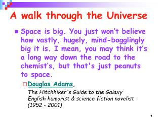 A walk through the Universe
