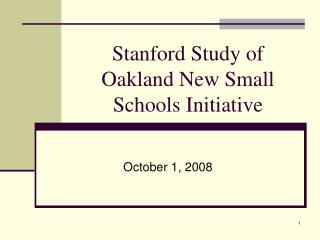 Stanford Study of Oakland New Small Schools Initiative