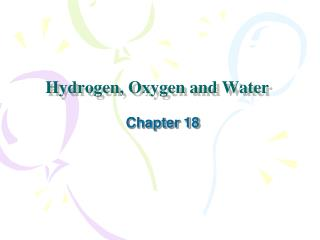 Hydrogen, Oxygen and Water
