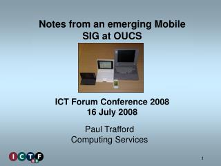 Notes from an emerging Mobile SIG at OUCS
