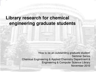 Library research for chemical engineering graduate students