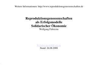 Weitere Informationen: reproduktionsgenossenschaften.de Reproduktionsgenossenschaften