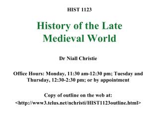HIST 1123 History of the Late Medieval World