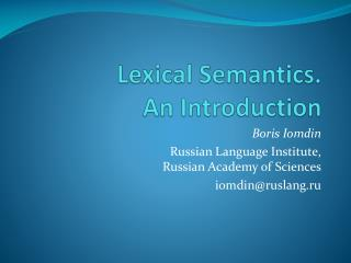 Lexical Semantics.  An Introduction