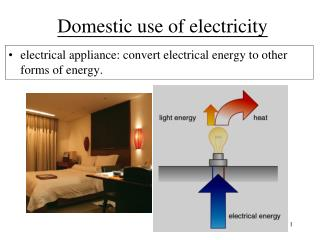 Domestic use of electricity