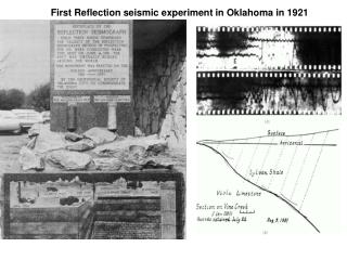 First Reflection seismic experiment in Oklahoma in 1921
