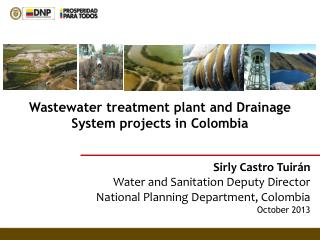Sirly Castro Tuirán Water and Sanitation Deputy Director National Planning Department, Colombia