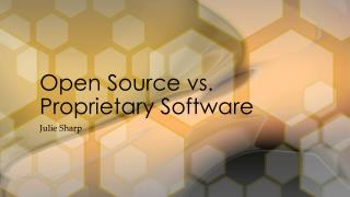 Open Source vs. Proprietary Software