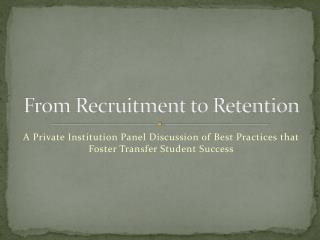 From Recruitment to Retention
