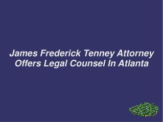 James Frederick Tenney Attorney