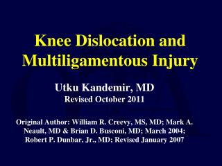 Knee Dislocation and Multiligamentous Injury