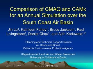 Comparison of CMAQ and CAMx for an Annual Simulation over the South Coast Air Basin