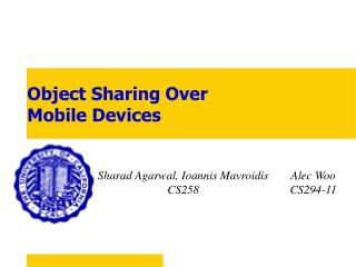 Object Sharing Over  Mobile Devices
