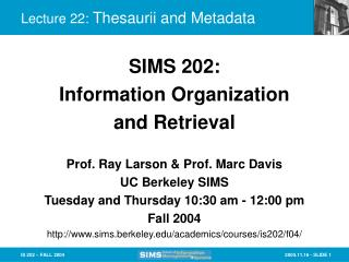 Lecture 22:  Thesaurii and Metadata