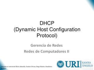 DHCP ( Dynamic Host  Configuration Protocol )