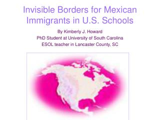 Invisible Borders for Mexican Immigrants in U.S. Schools