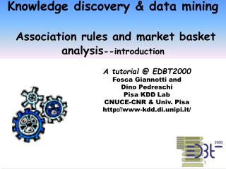Knowledge discovery & data mining  Association rules and  market basket analysis --introduction