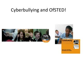 Cyberbullying and OfSTED!