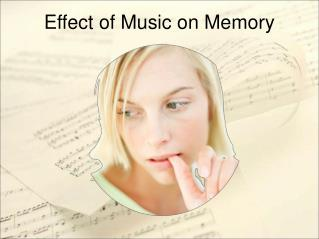 Effect of Music on Memory
