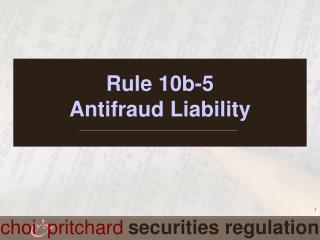 Rule 10b-5 Antifraud Liability
