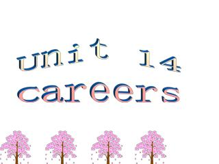 Unit 14 Careers