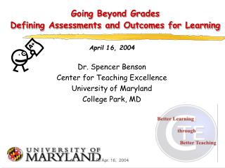 Going Beyond Grades Defining Assessments and Outcomes for Learning