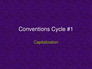 Conventions Cycle #1