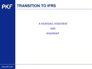 TRANSITION TO IFRS