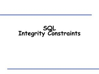 SQL   Integrity Constraints