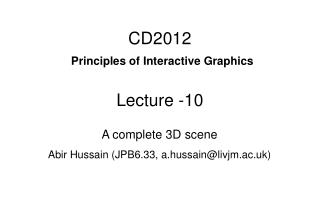 CD2012 Principles of Interactive Graphics Lecture -10