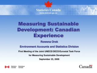 Measuring Sustainable Development: Canadian Experience
