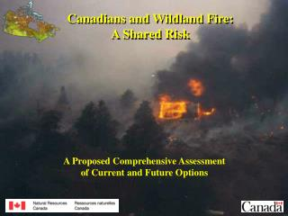 Canadians and Wildland Fire: A Shared Risk