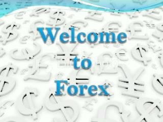 Welcome  to  Forex