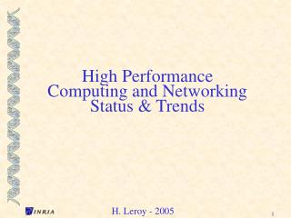 High Performance Computing and Networking Status & Trends