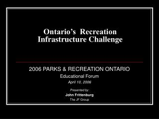 Ontario's  Recreation Infrastructure Challenge