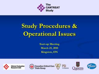 Study Procedures &          Operational Issues