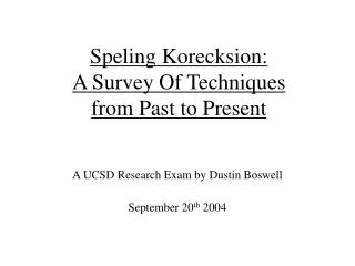 Speling Korecksion: A Survey Of Techniques from Past to Present