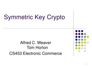 Symmetric Key Crypto