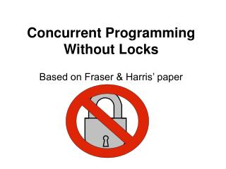 Concurrent Programming Without Locks